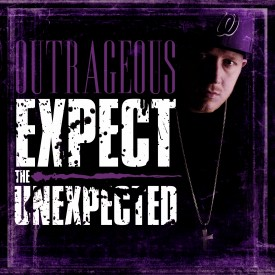 Expect The Unexpected – Outrageous