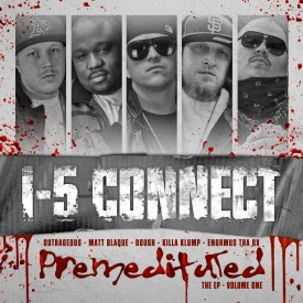 Premeditated – I5 Connect