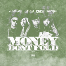Money Dont Fold (Remix)